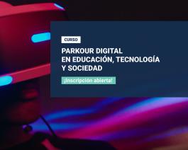 Parkour digital en educación, tecnología y sociedad