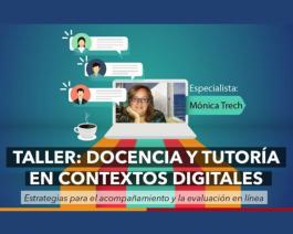 ¿Cómo acompañar y evaluar en contextos digitales?
