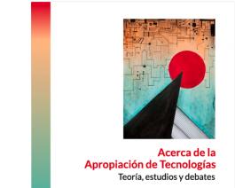 El Instituto Gino Germani publicó un nuevo libro sobre la apropiación de tecnologías