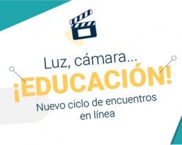 El ciclo Luz, cámara, educación de PENT ya tiene su propio lugar en la web